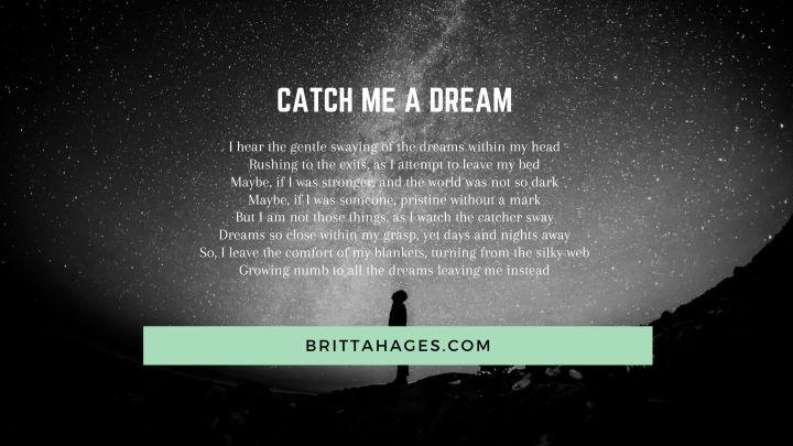 Catch Me a Dream